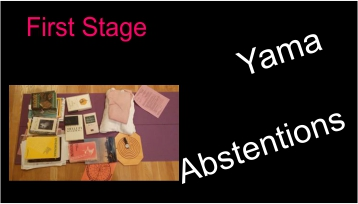 Stage 1 Yamas