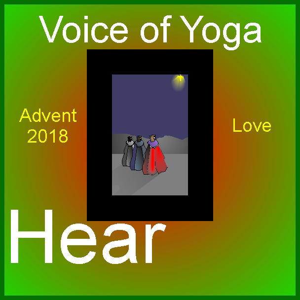 A poster for the radio talk show Advent 2018 the week of Love.