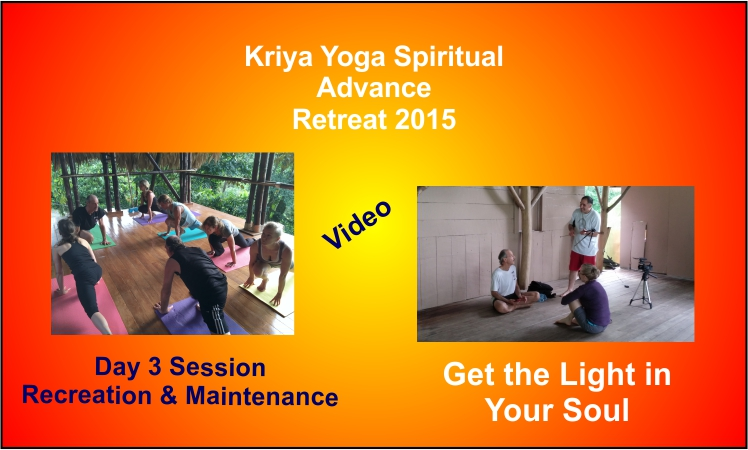 a poster for Kriya Yoga Spiritual Advance retreat in Costa Rica in 2015 this is day three session.