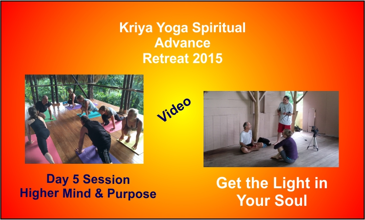 a poster for Kriya Yoga Spiritual Advance retreat in Costa Rica in 2015 this is day five session.