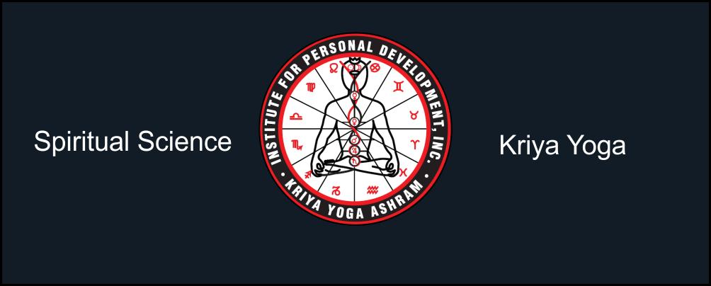 "Institute For Personal Development, Inc. ""Kriya Yoga Ashram"""